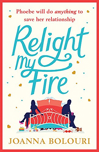 Relight My Fire: A Laugh Out Loud Romantic Comedy! von Quercus