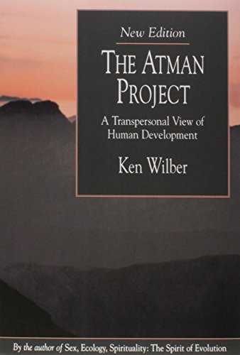 The Atman Project: A Transpersonal View of Human Development von Quest Books