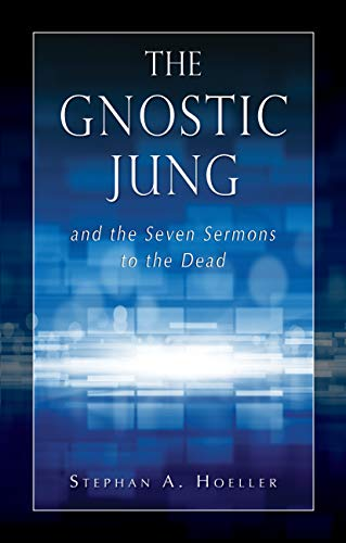 The Gnostic Jung and the Seven Sermons to the Dead: And the Sermons to the Dead (Quest Books) von Quest Books