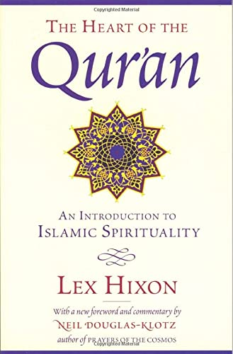 The Heart of the Qur'an: An Introduction to Islamic Spirituality von Quest Books