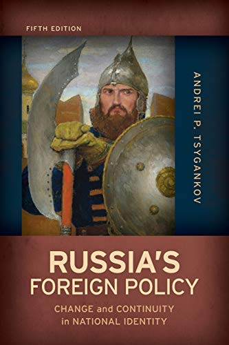 Russia's Foreign Policy: Change and Continuity in National Identity von ROWMAN & LITTLEFIELD