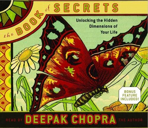 The Book of Secrets: Unlocking the Hidden Dimensions of Your Life (Deepak Chopra) von Random House Audio