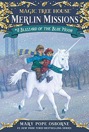 Blizzard of the Blue Moon (Magic Tree House (R) Merlin Mission, Band 8) von Random House Books for Young Readers