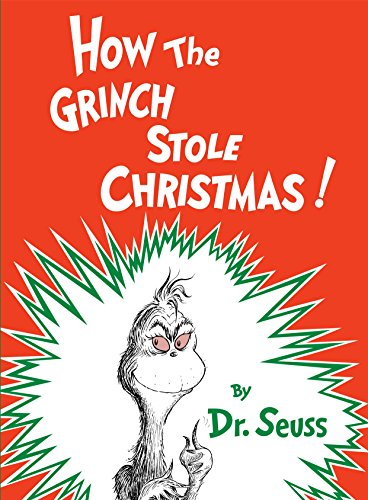 How the Grinch Stole Christmas! (Classic Seuss) von Random House Books for Young Readers