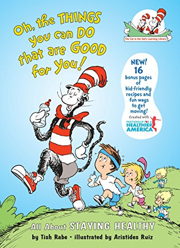 Oh, The Things You Can Do That Are Good for You: All About Staying Healthy (Cat in the Hat's Learning Library) von Random House Books for Young Readers