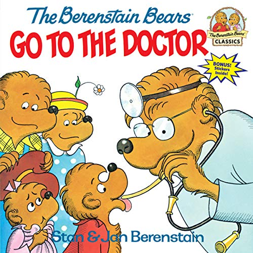 The Berenstain Bears Go to the Doctor (First Time Books(R)) von Random House Books for Young Readers