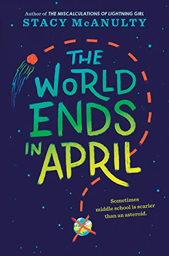 The World Ends in April von Random House Books for Young Readers