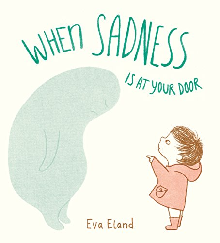 When Sadness is at Your Door von Random House Books for Young Readers