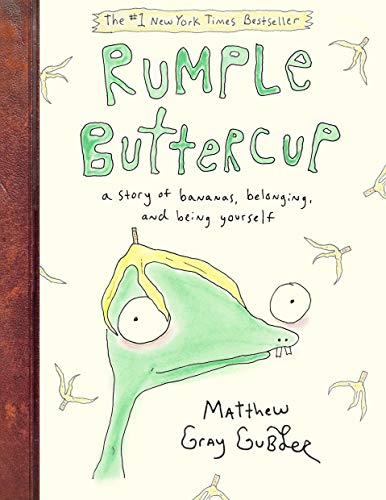 Rumple Buttercup: A Story of Bananas, Belonging, and Being Yourself von Random House Books for Young Readers