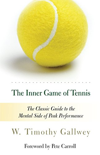 The Inner Game of Tennis: The Classic Guide to the Mental Side of Peak Performance von Random House Trade Paperbacks