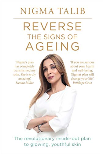 Reverse the Signs of Ageing: The revolutionary inside-out plan to glowing, youthful skin von Ebury Publishing