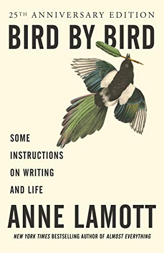 Bird by Bird: Some Instructions on Writing and Life von Random House LCC US