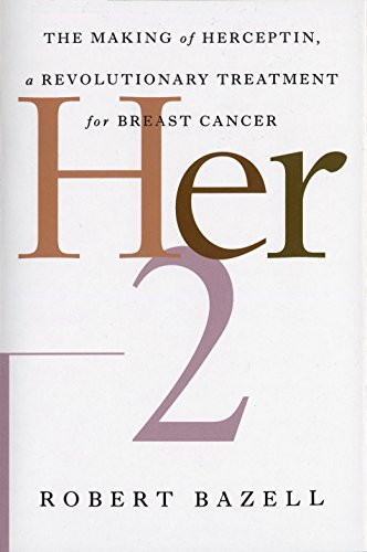 Her-2: The Making of Herceptin, a Revolutionary Treatment for Breast Cancer von Random House