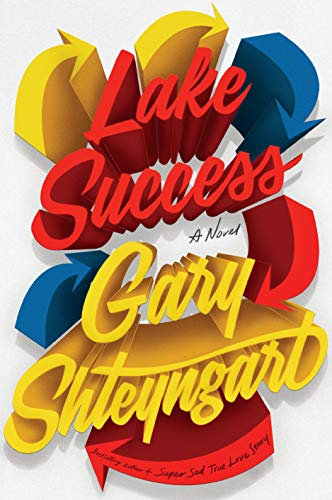 Lake Success: A Novel von Random House