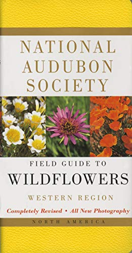 National Audubon Society Field Guide to North American Wildflowers--W: Western Region - Revised Edition (National Audubon Society Field Guides) von Random House