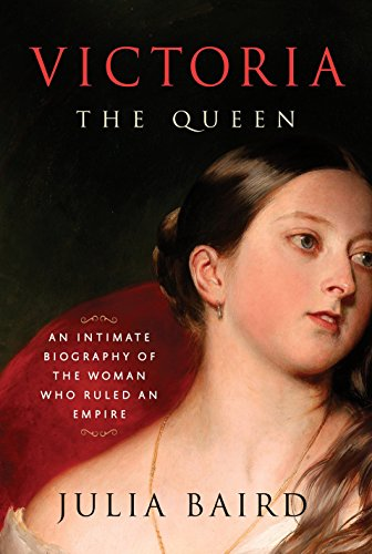 Victoria: The Queen: An Intimate Biography of the Woman Who Ruled an Empire von Random House