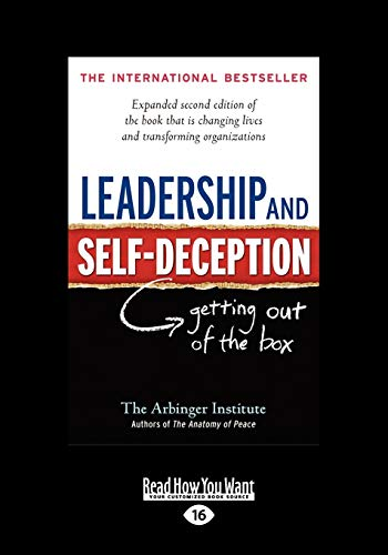 Leadership And Self-Deception: Getting Out of the Box von ReadHowYouWant