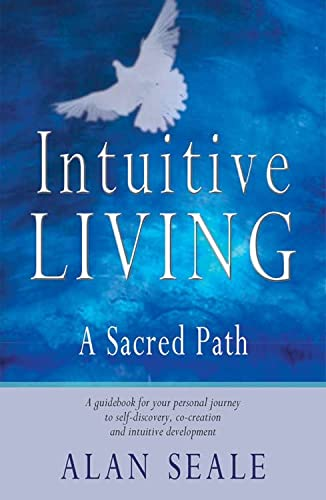 Intuitive Living: A Sacred Path von Red Wheel/Weiser
