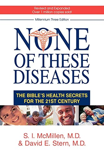 None of These Diseases: The Bible's Health Secrets for the 21st Century von Revell