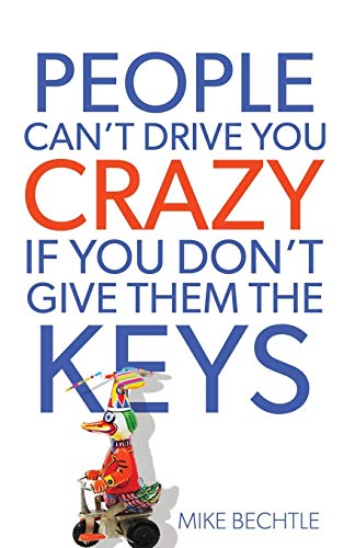 People Can't Drive You Crazy If You Don't Give Them the Keys von Revell