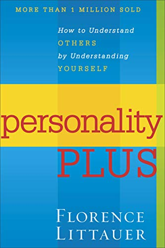 Personality Plus: How to Understand Others by Understanding Yourself von Revell