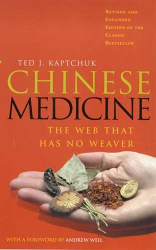 Chinese Medicine: The Web That Has No Weaver von Rider