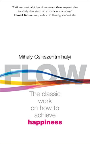 Flow: The Classic Work on How to Achieve Happiness von Rider