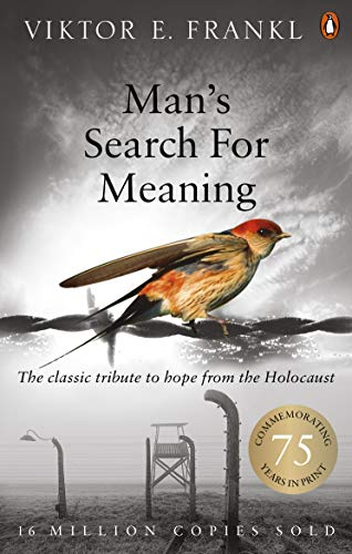 Man's Search For Meaning: The classic tribute to hope from the Holocaust von Rider