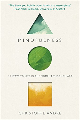 Mindfulness: 25 Ways to Live in the Moment Through Art von Rider