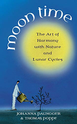 Moon Time: The Art of Harmony: The Art of Harmony with Nature and Lunar Cycles von Rider