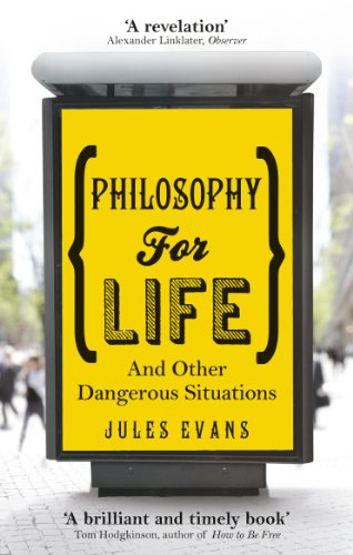 Philosophy for Life: And other dangerous situations von Rider