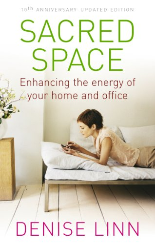 Sacred Space: Enhancing the Energy of Your Home and Office von Rider