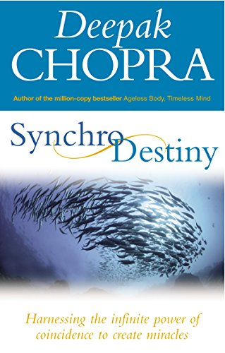 Synchrodestiny: Harnessing the Infinite Power of Coincidence to Create Miracles von Rider