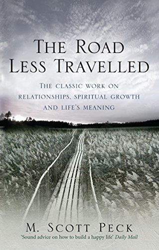 The Road Less Travelled: A New Psychology of Love, Traditional Values and Spiritual Growth (Classic Edition) von Rider