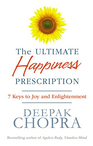 The Ultimate Happiness Prescription: 7 Keys to Joy and Enlightenment von Random House UK Ltd