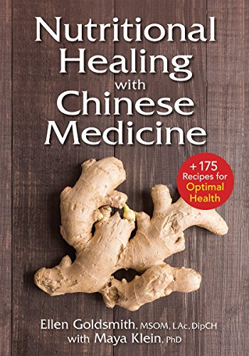 Nutritional Healing with Chinese Medicine: + 175 Recipes for Optimal Health von ROBERT ROSE INC