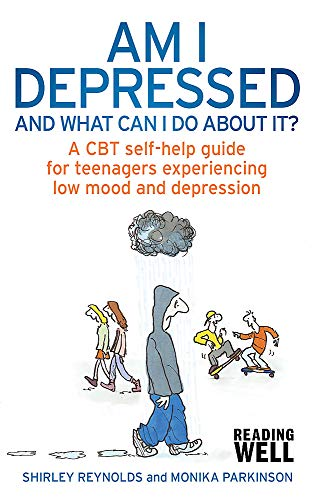 Am I Depressed And What Can I Do About It?: A CBT self-help guide for teenagers experiencing low mood and depression (Cbt Guides) von Robinson