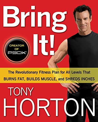 Bring It!: The Revolutionary Fitness Plan for All Levels That Burns Fat, Builds Muscle, and  Shreds Inches von Rodale Books