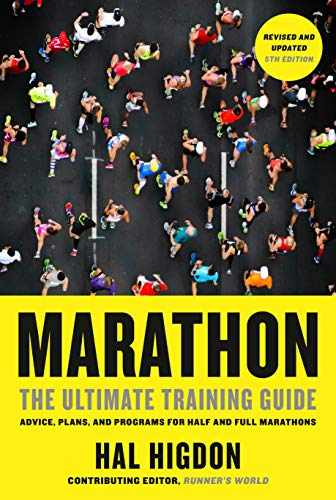 Marathon, Revised and Updated 5th Edition: The Ultimate Training Guide: Advice, Plans, and Programs for Half and Full Marathons von Rodale Books