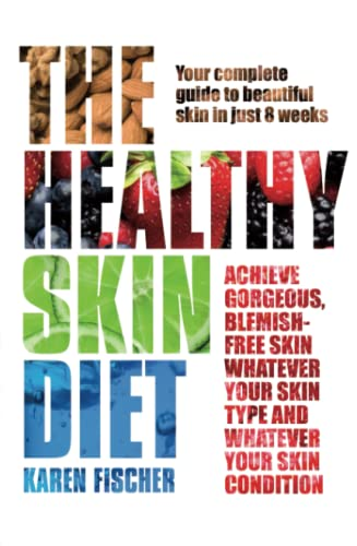The Healthy Skin Diet von Rodale