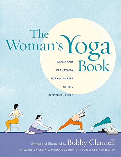 The Woman's Yoga Book: Asana and Pranayama for All Phases of the Menstrual Cycle von Rodmell Press