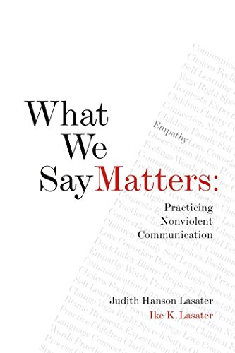 What We Say Matters: Practicing Nonviolent Communication von Rodmell Press