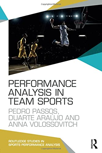 Performance Analysis in Team Sports (Routledge Studies in Sports Performance Analysis) von Routledge