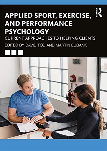 Applied Sport, Exercise, and Performance Psychology: Current Approaches to Helping Clients von Routledge