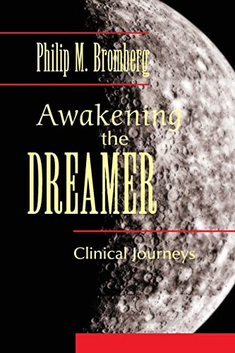 Awakening the Dreamer: Clinical Journeys von Routledge