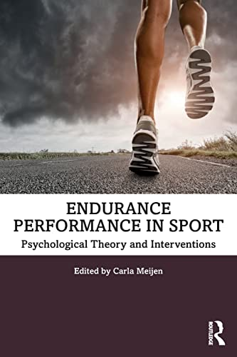 Endurance Performance in Sport: Psychological Theory and Interventions von Routledge