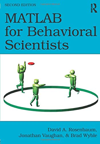 MATLAB for Behavioral Scientists, Second Edition von Taylor & Francis