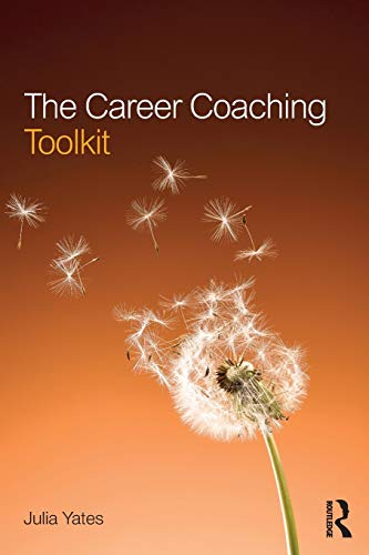The Career Coaching Toolkit von Routledge