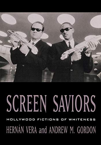 Screen Saviors: Hollywood Fictions of Whiteness von Rowman & Littlefield Publishers