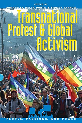 Transnational Protest and Global Activism (People, Passions, and Power) von Rowman & Littlefield Publishers